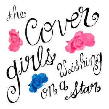 The Cover Girls – Wishing On A Star